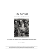 Background: The Servant