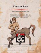 Centaur Race Build