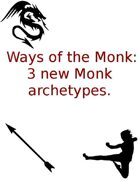 Ways of the Monk; 3 new Monk Ways
