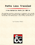 Paths Less Traveled, 3 New Barbarian Paths