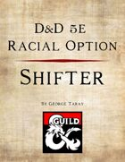 5e Race Option - Shifter