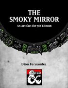 The Smoky Mirror