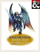 Races Revived: Rare Elf Subraces