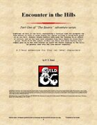 Encounter in the Hills (The Bounty Pt. 1)