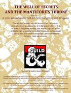 The Well of Secrets and the Manticore's Throne