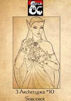3 Archetypes #10 - Sorcerer