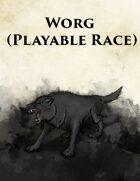 Worg (Playable Race)