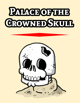 Palace of the Crowned Skull