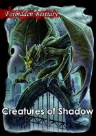 Forbidden Bestiary: Creatures of Shadow