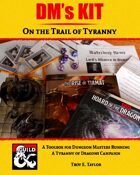 DM's Kit: On the Trail of Tyranny