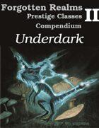 Underdark - Forgotten Realms Archetypes Compendium 2