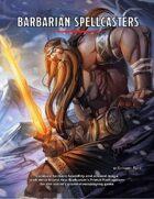 Barbarian Spellcasters - Primal Path (5e)
