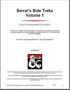 Serral's Side Treks Volume 1
