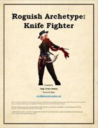 MTC - Roguish Archetype: Knife Fighter