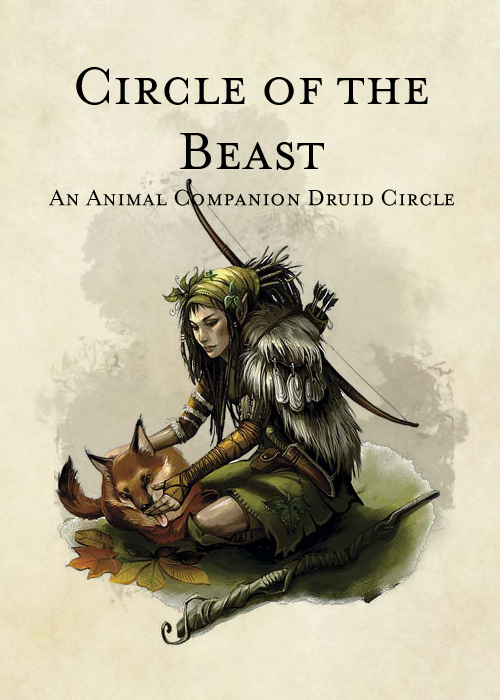 Druid Circle Circle Of The Beast Dungeon Masters Guild Dungeon Masters Guild The description grows into is just a visual. druid circle circle of the beast