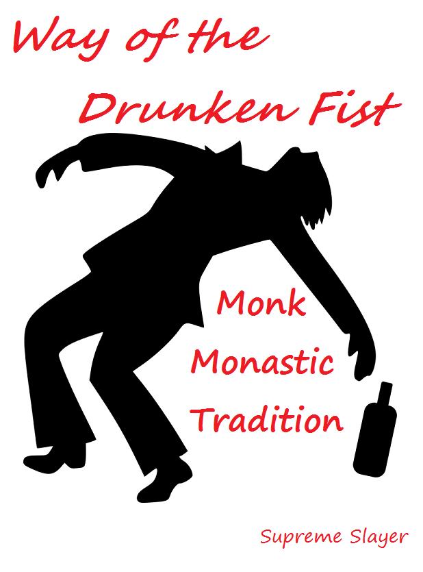 Way of the Drunken Fist - Monk Monastic Tradition - Dungeon Masters