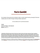 Fox's Gambit - Old Friends, New Enemies