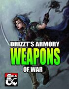 Drizzt's Armory: Weapons of War