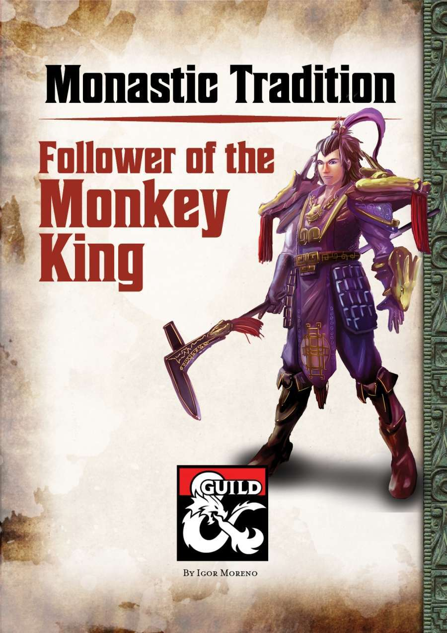 Follower of the Monkey King - Monastic Tradition - Dungeon