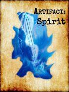 Artifact: Spirit