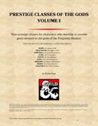 Prestige Classes of the Gods - Volume I