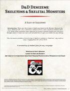 D&D Denizens: Skeletons & Skeletal Monsters