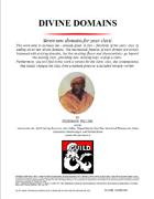 Divine Domains, seven new domains for clerics, along with the contemplative class variant