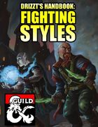 Drizzt's Handbook: Fighting Styles
