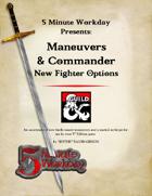 5MWD Presents: Maneuvers & Commander