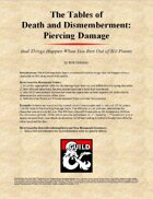 The Tables of  Death and Dismemberment: Piercing Damage