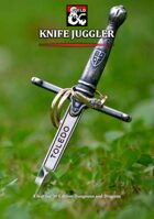 Knife Juggler - A Feat and a Magic Item for 5th Edition