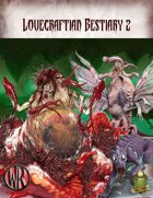 Lovecraftian Bestiary vol. 2