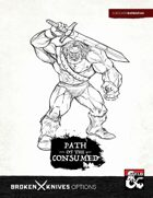 Barbarian Subclass: Path of the Consumed