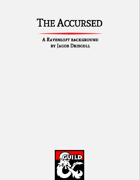 The Accursed: A Ravenloft Background