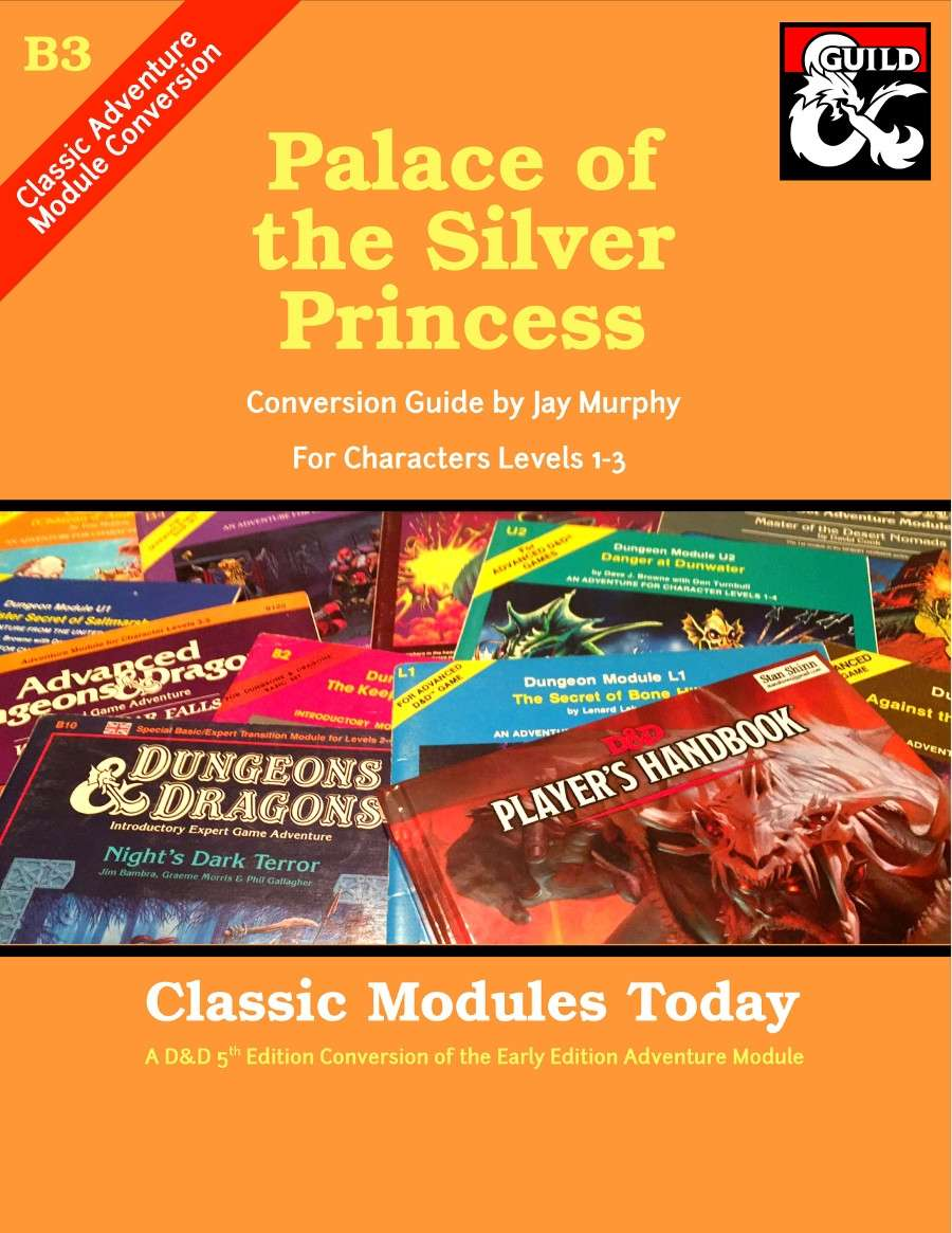 Classic Modules Today B3 Palace Of The Silver Princess 5e Dungeon Masters Guild Dungeon Masters Guild