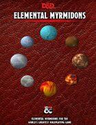 Elemental Myrmidons