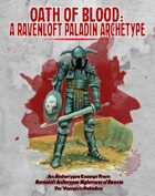 Oath of Blood: A Ravenloft Archetype for Vampiric Paladins