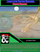 Legacy of Io: The Lost Bestiaries - Ferrous Dragons