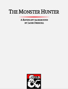 The Monster Hunter: A Ravenloft Background