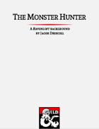 The Monster Hunter: A Ravenloft Background