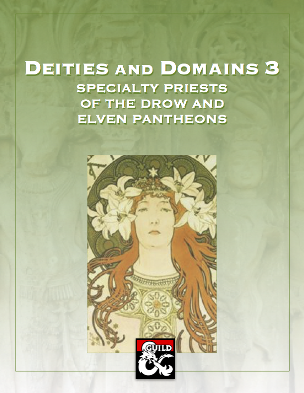 Deities and Domains 3: Specialty Priests of the Drow and Elven