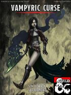 Any Race a Vampire: Vampyric Curse