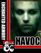 Enchanted Armory: Havoc