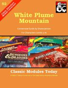 Classic Modules Today: S2 White Plume Mountain (5E)