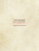 Blood and Sand Part 1: The Gauntlet