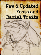 New and Updated Feats and Racial Traits