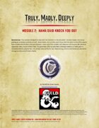 Truly, Madly, Deeply-Module 02