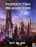 Forgotten Realms 5000 - Science Fiction Setting