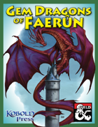 Gem Dragons of Faerûn