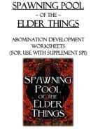 Worksheets for Spawning Pool of the Elder Things